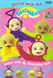 Teletubbies: Dance with the Teletubbies (1998) Poster - Movie Forum, Cast, Reviews