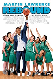 Rebound(2005) Poster - Movie Forum, Cast, Reviews