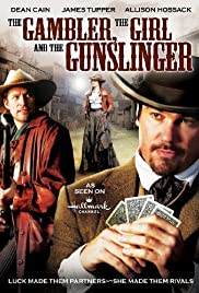 The Gambler, the Girl and the Gunslinger Poster