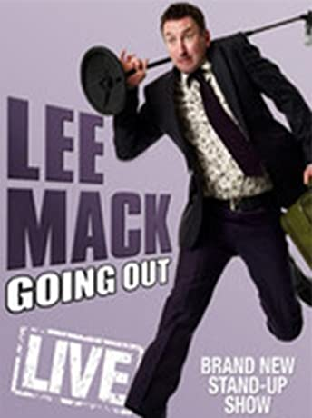 Lee Mack: Going Out Live (2010)