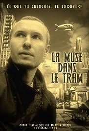 La muse dans le tram Poster