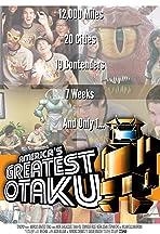 America's Greatest Otaku