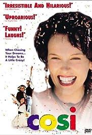 Cosi(1996) Poster - Movie Forum, Cast, Reviews
