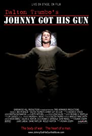 Johnny Got His Gun (2008) Poster - Movie Forum, Cast, Reviews