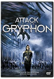 Attack of the Gryphon (2007) Poster - Movie Forum, Cast, Reviews
