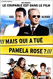 Mais qui a tué Pamela Rose? (2003) Poster - Movie Forum, Cast, Reviews