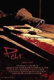 Pelt(2010) Poster - Movie Forum, Cast, Reviews