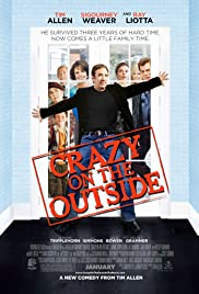 Crazy on the Outside(2010) Poster - Movie Forum, Cast, Reviews