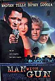 Man with a Gun (1995) Poster - Movie Forum, Cast, Reviews