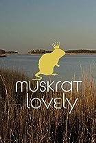 Image of Muskrat Lovely