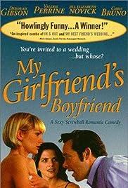 My Girlfriend's Boyfriend(1999) Poster - Movie Forum, Cast, Reviews