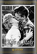 A Life at Stake