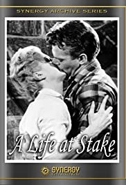 A Life at Stake (1955) Poster - Movie Forum, Cast, Reviews