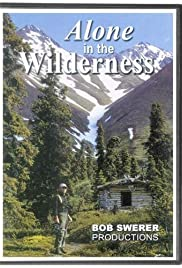 Alone in the Wilderness (2004) Poster - Movie Forum, Cast, Reviews