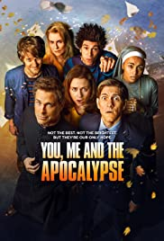 You, Me and the Apocalypse Poster - TV Show Forum, Cast, Reviews