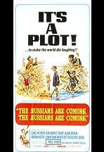 The Russians Are Coming! The Russians Are Coming!
