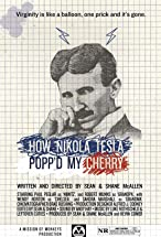 Primary image for How Nikola Tesla Popped My Cherry