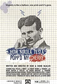 How Nikola Tesla Popped My Cherry Poster