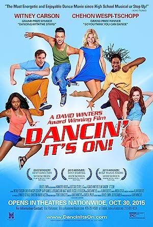 Dancin': It's On!