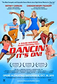 Dancin': It's On! (2015) Poster - Movie Forum, Cast, Reviews
