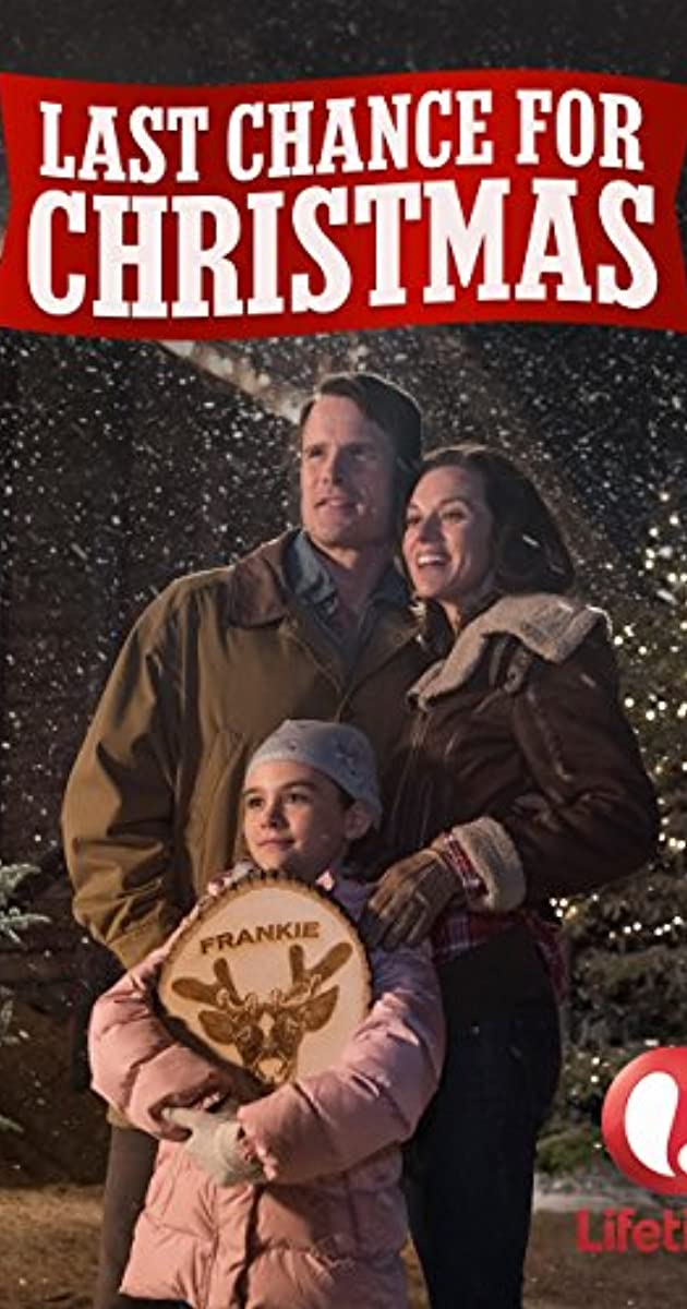 Last Chance for Christmas (TV Movie 2015) - IMDb