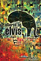 Image of Altered by Elvis