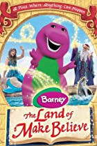 Image of Barney: The Land of Make Believe