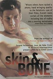 Skin and Bone Poster