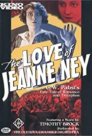 The Love of Jeanne Ney (1927) Poster - Movie Forum, Cast, Reviews