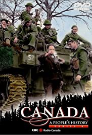 Canada: A People's History Poster - TV Show Forum, Cast, Reviews
