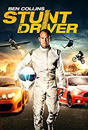 Ben Collins Stunt Driver (2015) 720p BluRay x264 Eng Subs [Dual Audio] [Hindi DD 2.0 – English DD 5.1] Exclusive By -=!Dr.STAR!=- 988 MB