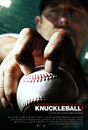 Knuckleball! (2012) Poster - Movie Forum, Cast, Reviews