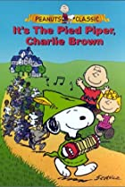 It's the Pied Piper, Charlie Brown (2000) Poster