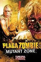 Image of Plaga zombie: Zona mutante