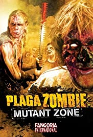Plaga zombie: Zona mutante (2001) Poster - Movie Forum, Cast, Reviews