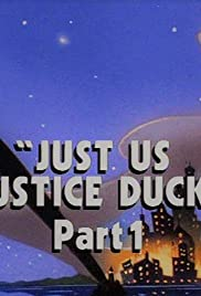 Just Us Justice Ducks: Part 1 Poster