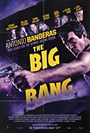 The Big Bang (2010) Poster - Movie Forum, Cast, Reviews