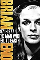 Image of Brian Eno: 1971-1977 - The Man Who Fell to Earth