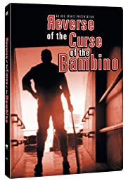 Reverse of the Curse of the Bambino (2004) Poster - Movie Forum, Cast, Reviews