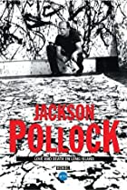 Image of Jackson Pollock: Love and Death on Long Island
