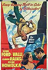 The White Tower (1950) Poster - Movie Forum, Cast, Reviews