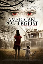 American Poltergeist (2015) Poster - Movie Forum, Cast, Reviews