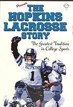 The Hopkins Lacrosse Story