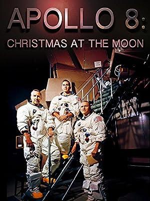Apollo 8: Christmas at the Moon