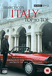 Francesco's Italy: Top to Toe Poster - TV Show Forum, Cast, Reviews