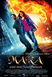 Mara and the Firebringer (2015) Poster - Movie Forum, Cast, Reviews