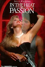 In the Heat of Passion (1992) Poster - Movie Forum, Cast, Reviews