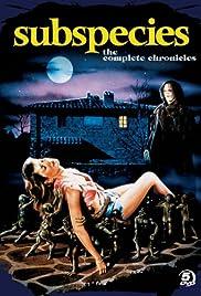 Subspecies(1991) Poster - Movie Forum, Cast, Reviews