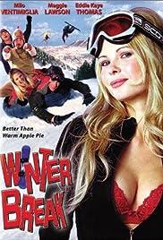 Winter Break(2003) Poster - Movie Forum, Cast, Reviews