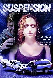 Suspension(2008) Poster - Movie Forum, Cast, Reviews